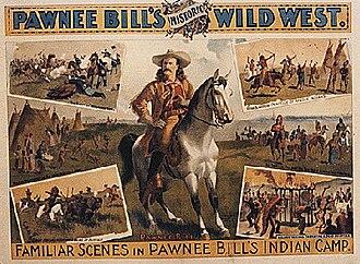 Pawnee Bill - Poster for Pawnee Bill's Historic Wild West.