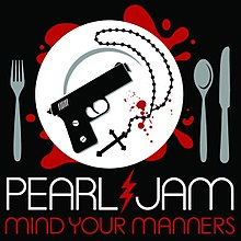 mind your manners pearl jam song wikipedia