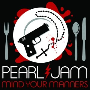 "Mind Your Manners (Pearl Jam song) - Image: Pearl Jam ""Mind Your Manners"" (Single)"