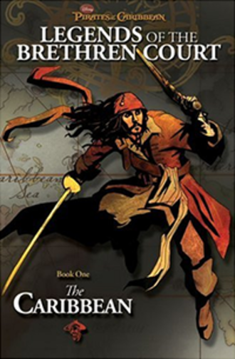 Pirates of the Caribbean: Legends of the Brethren Court - Cover art for the first book in the series The Caribbean.