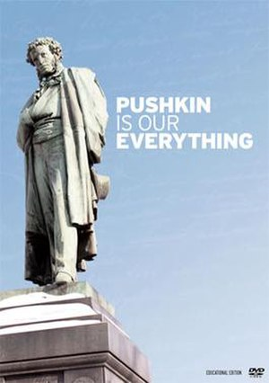 Pushkin is Our Everything - Image: Pushkin is Our Everything Poster