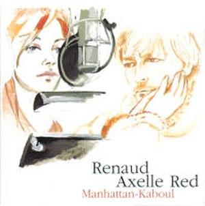 Manhattan-Kaboul - Image: Renaud Axelle Red Manhattan Kaboul CD Single Cover