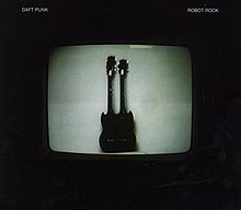 10   Daft Punk   Robot Rock