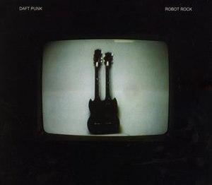Robot Rock (song) - Image: Robot Rock.Daft Punk.single