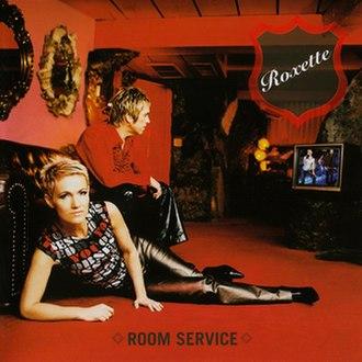 Room Service (Roxette album) - Image: Room Service