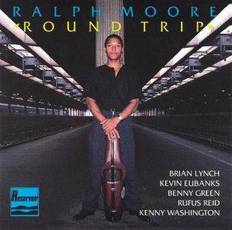 Round Trip (Ralph Moore album) - Image: Round Trip (Ralph Moore album)