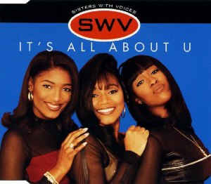It's All About U - Image: SWV It's All About U