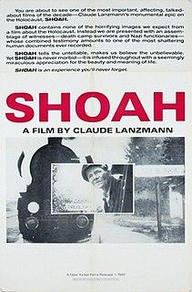 <i>Shoah</i> (film) 1985 film by Claude Lanzmann