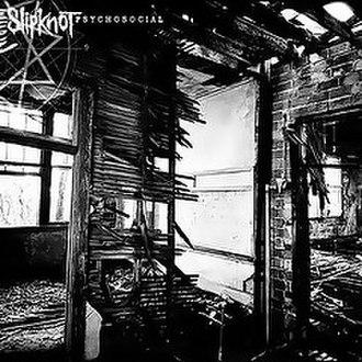 Psychosocial (song) - Image: Slipknot Psychosocial