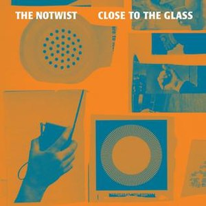 Close to the Glass - Image: The Notwist Close To The Glass 608x 608