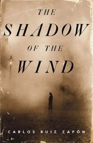 The Shadow of the Wind - First US edition