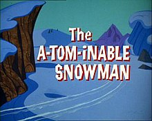 The A-Tom-Inable Snowman.jpg