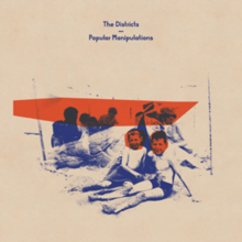 The Districts - Popular Manipulationspng