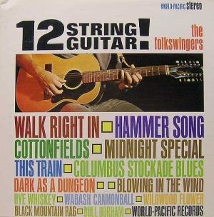 12 String Guitar! - Image: The Folk Swingers 12 String Guitar! album cover