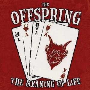 The Meaning of Life (The Offspring song) - Image: The Meaning of Life by The Offspring