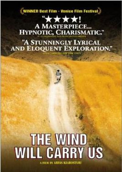 Picture of a movie: The Wind Will Carry Us