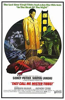<i>They Call Me Mister Tibbs!</i> 1970 film by Gordon Douglas