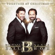 2021 Christmas Album Together At Christmas Michael Ball And Alfie Boe Album Wikipedia