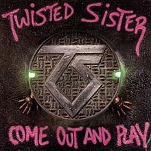 Come Out and Play (Twisted Sister album) - Wikipedia