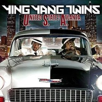 U.S.A. (United State of Atlanta) - Image: U.nited S.tate of A.tlanta (Yin Yang Twins album) coverart