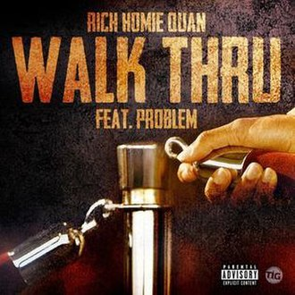 Rich Homie Quan featuring Problem — Walk Thru (studio acapella)