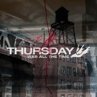 War All the Time (Thursday album) - Image: War All The Time