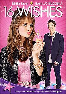 16 Wishes [English] SL YT - Debby Ryan, Jean Luc Bilodeau, Anna Mae Routledge