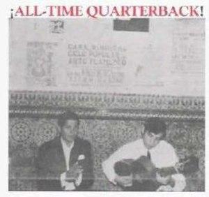 ¡All-Time Quarterback! (album) - Image: All time quarterback