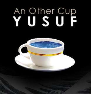 <i>An Other Cup</i> 2006 studio album by Yusuf