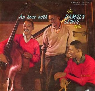 An Hour with the Ramsey Lewis Trio - Image: An Hour with the Ramsey Lewis Trio