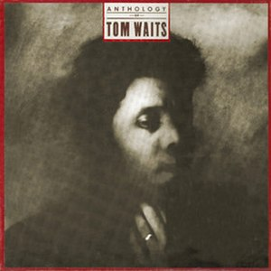 Anthology of Tom Waits - Image: Anthology of Tom Waits