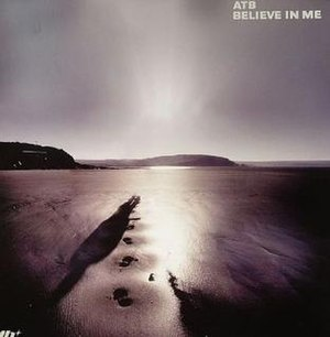 Believe in Me (ATB song) - Image: Atb Believe In Me