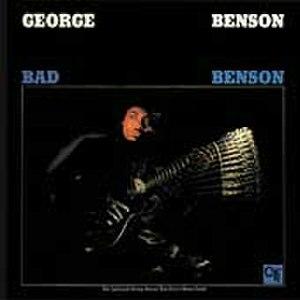 Bad Benson - Image: Bad Benson