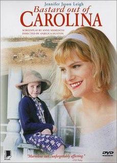 <i>Bastard Out of Carolina</i> (film) 1996 film by Anjelica Huston