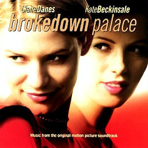 Brokedown Palace: Music from the Original Motion Picture Soundtrack - Image: Brokenplace