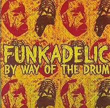 By Way Of The Drum (Funkadelic album - cover art).jpg