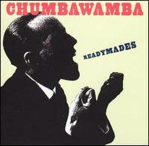 Readymades (album) - Image: Chumbaready