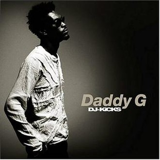 DJ-Kicks: Daddy G - Image: DJ Kicks Daddy G