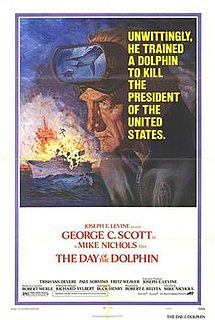 <i>The Day of the Dolphin</i> 1973 film by Mike Nichols