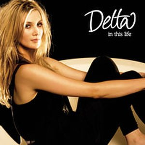 In This Life (Delta Goodrem song) - Image: Delta in this life