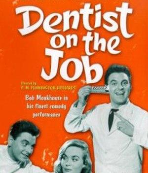 Dentist on the Job - Image: Dentist on the Job