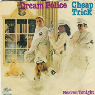 Dream Police (song) - Image: Dream Police cover by Cheap Trick