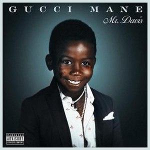 Mr. Davis - Image: Gucci Mane Mr Davis Alt