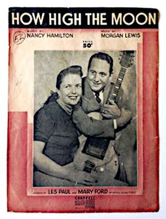 How High the Moon - 1951 sheet music for the Les Paul and Mary Ford recording, Chappell, New York.
