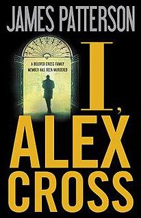 <i>I, Alex Cross</i> Novel by James Patterson
