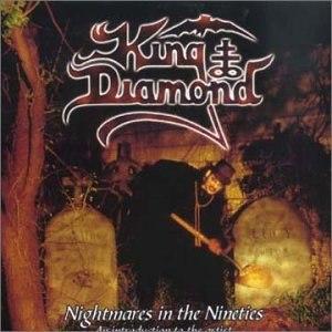 Nightmare in the Nineties - Image: King Diamond Nightmares In The Nineties