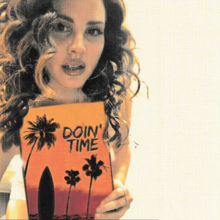 220px-Lana_Del_Rey_-_Doin'_Time.png