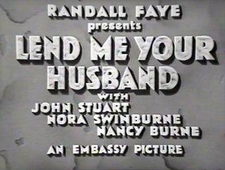 <i>Lend Me Your Husband</i>