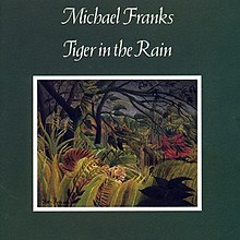 Michael Franks Tiger in the Rain CD.jpg