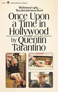 <i>Once Upon a Time in Hollywood</i> (novel) 2021 novel by Quentin Tarantino